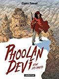 Phoolan Devi : reine des bandits / Claire Fauvel